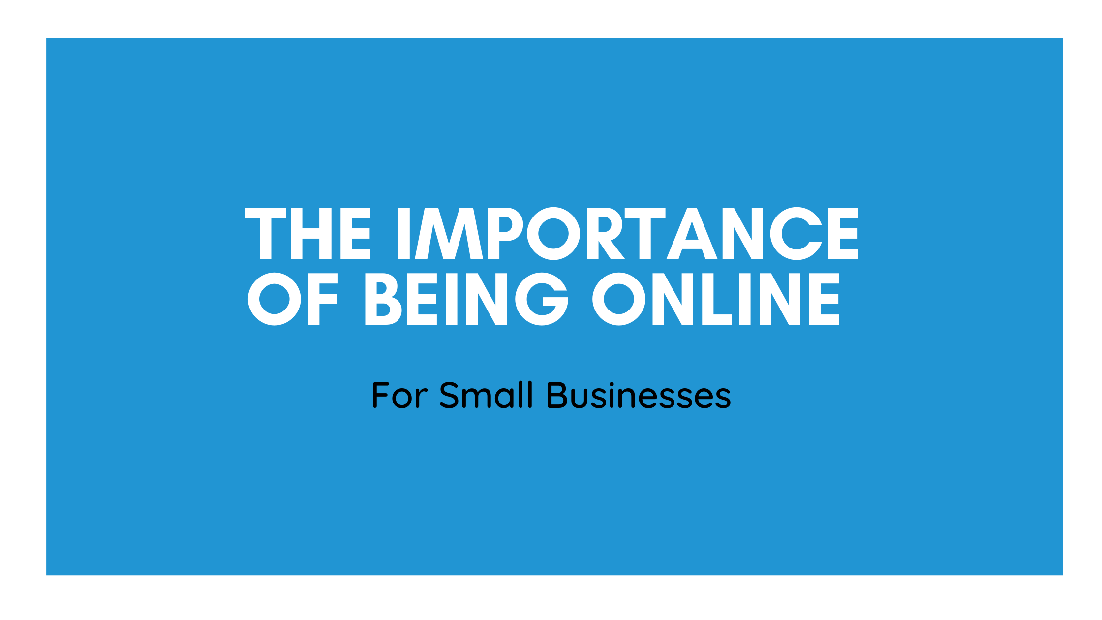 The importance of your SMEs online presence in 2020